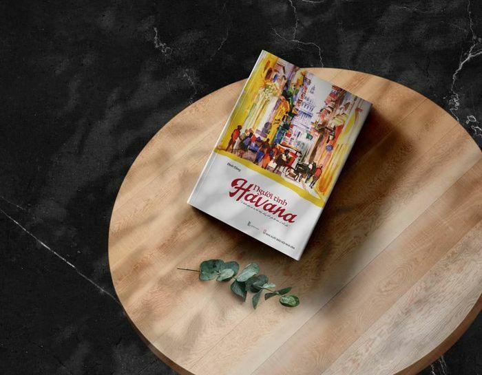 """Blogger du lịch Đinh Hằng ra mắt du ký – tự truyện mới: """"Người tình Havana"""""""