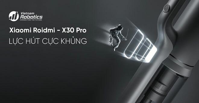"""Xiaomi Roidmi X30 Pro – Lựa chọn giúp lau dọn nhà không còn là """"gánh nặng"""""""