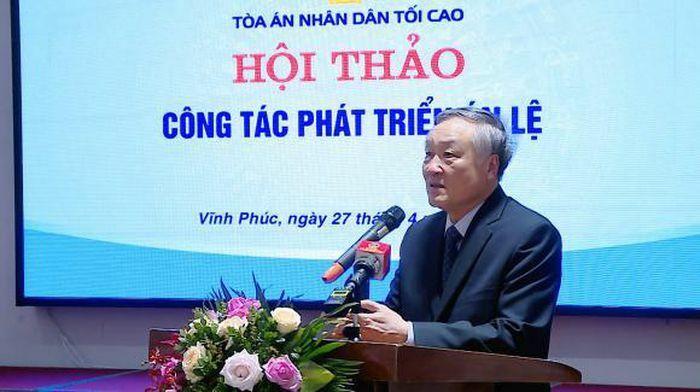 TANDTC tổ chức Hội thảo Công tác phát triển án lệ