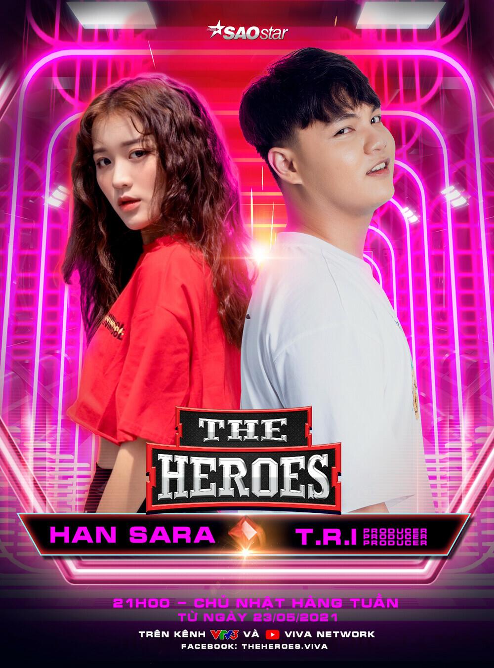 """Han Sara """"chơi lớn"""" quyết chinh phục The Heroes, fan liên tục gọi tên Tùng Maru – Uni5?"""