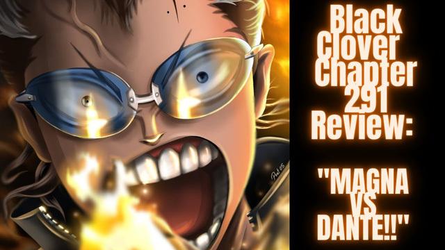 """Cặp đôi """"phượt thủ"""" của Hắc Bộc Ngư Đoàn sẽ đánh bại Dante trong Black Clover chap 292?"""