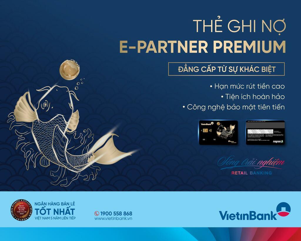 VietinBank phát hành thẻ Ghi nợ Chip Contactless E-Partner Premium