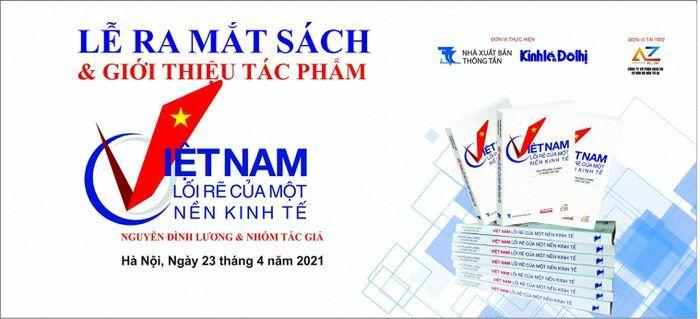 """""""Việt Nam, lối rẽ của một nền kinh tế"""": Một tác phẩm được trông chờ"""