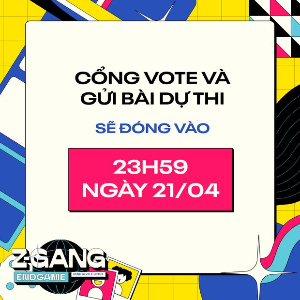 Chỉ còn 24 giờ nữa cổng gửi bài dự thi và bình chọn sẽ chính thức đóng lại, Gen Z đang hô hào đua vote tại Z-Gang Endgame