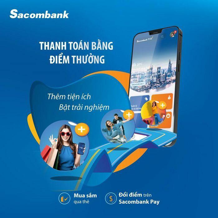 Thanh toán bằng điểm thưởng với thẻ tín dụng Sacombank