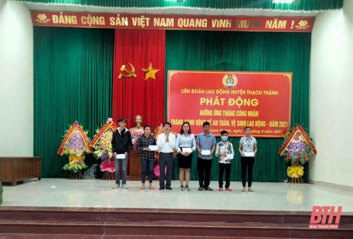 Liên đoàn Lao động huyện Thạch Thành phát động hưởng ứng Tháng công nhân năm 2021