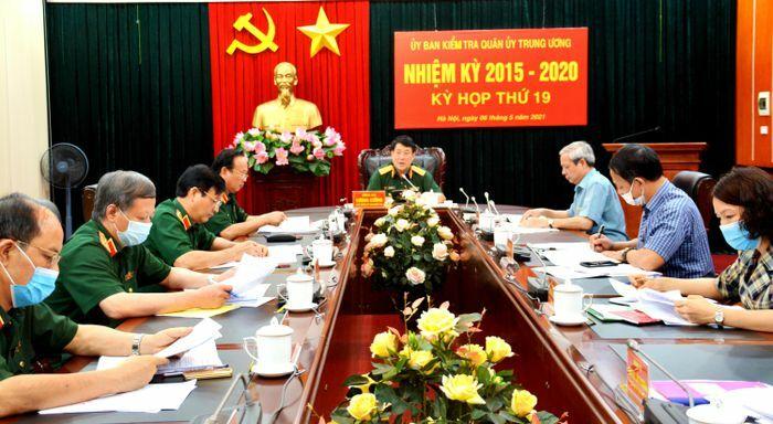 Kỳ họp lần thứ 19 Ủy ban Kiểm tra Quân ủy Trung ương nhiệm kỳ 2015-2020