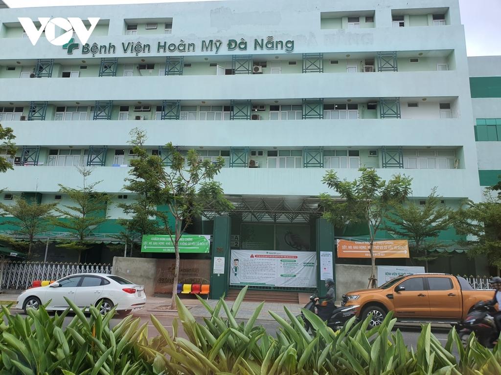 Phong tỏa Bệnh viện Hoàn Mỹ Đà Nẵng vì có ca nghi mắc COVID-19