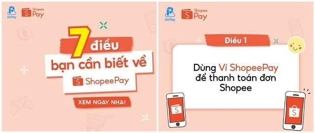 Điểm danh 7 gạch đầu dòng hay ho về ví ShopeePay - ảnh 1