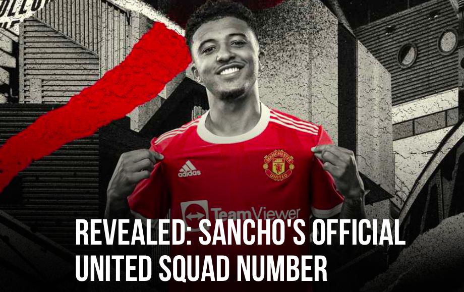 CHÍNH THỨC! Công bố số áo Sancho ở M.U, tất cả phải bất ngờ - ảnh 1