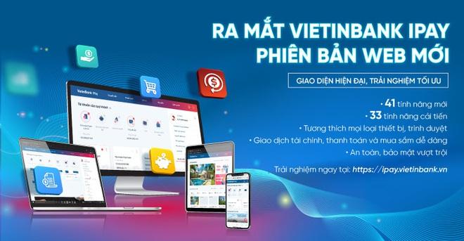 Trải nghiệm hoàn hảo với VietinBank iPay phiên bản Web mới - ảnh 1