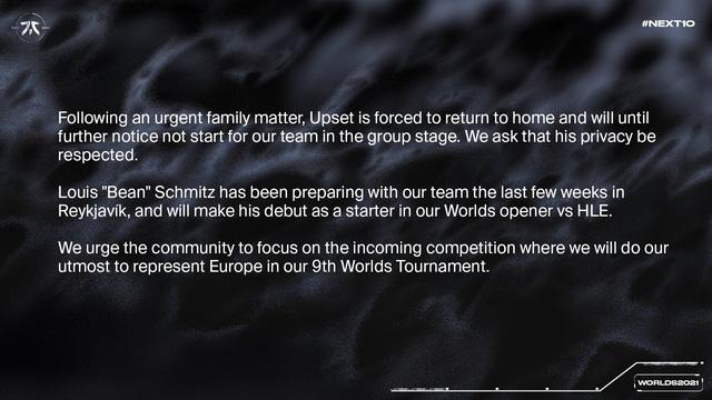 Fnatic bất ngờ thông báo mất sự phục vụ của tuyển thủ Upset đến hết vòng bảng CKTG 2021 vì lý do gia đình - ảnh 1