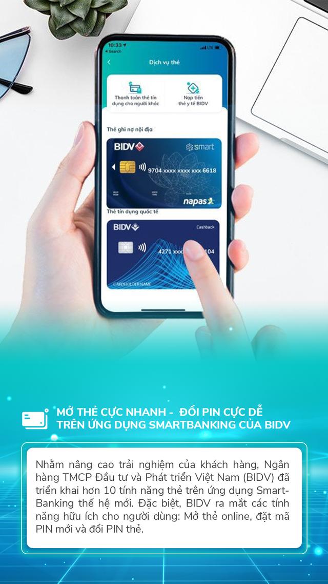 Mở thẻ cực nhanh – Đổi PIN cực dễ trên ứng dụng SmartBanking của BIDV