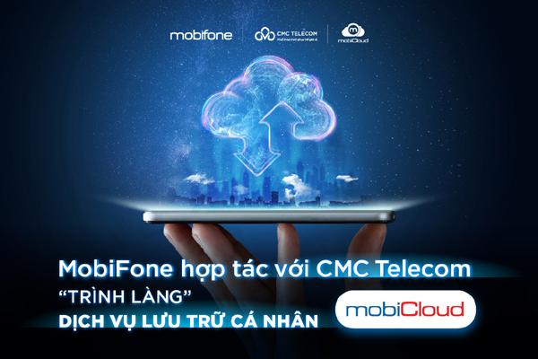 MobiFone 'bắt tay' CMC Telecom ra mắt dịch vụ lưu trữ Cloud cá nhân - ảnh 1